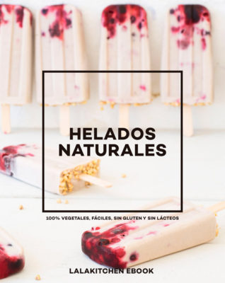 Lalakitchen ebook helados naturales